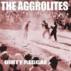 Aggrolites - Dirty Reggae - lp -