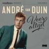 Andre Van Duin - Voor Altijd - 7 inch single -