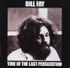 Bill Fay - Time Of The Last Persecution - LP -