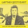 Captain Beefheart - Live At The Avalon - LP -