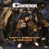 Common - Can I Borrow A Dollar - lp -
