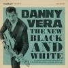 Danny Vera - Black And White - 10 inch -