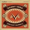 Danny Vera - Distant Rumble - lp -