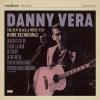 Danny Vera - New Black And White Recordings Part IV - cd -