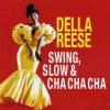 Della Reese - Swing Slow & Cha Cha Cha - cd -
