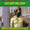 Delroy Wilson - Worth Your Weight - LP -