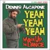 Dennis Alcapone - Yeah Yeah Yeah Mash Up - LP -