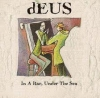 Deus - In A Bar Under The Sea - LP -