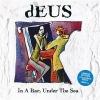 Deus - In A Bar Under The Sea - 2lp coloured -
