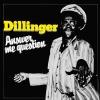 Dillinger - Answer Me Question - lp -