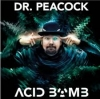 Dr. Peacock - Acid Bomb - 2CD -