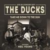 Ducks - Take Me Down ToThe Sun - LP -