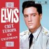 Elvis Presley - Cafe Europa En Uniform - 2LP -
