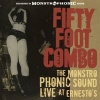 Fifty Foot Combo - The Mostrophonic Sound Live At Ernesto's - CD