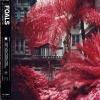 Foals - Everything Not Saved Will Be Lost - 2lp -