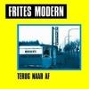 Frites Modern - Terug Naar Af - 7inch -