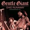 Gentle Giant - Ohio Runaway - cd -