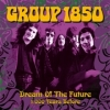 Group 1850 - Dream Of The Future - 7 inch -