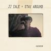 J.J. Cale - Stay Around - cd -