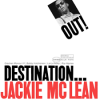 Jackie McLean - Destination Out  - LP -