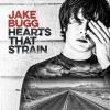 Jake Bugg - Hearts That Strain - cd -