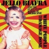 Jello Biafra - White People & The Damage Done - lp -