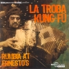 La Troba Kung-Fu - Rumbia At Ernesto's - CD -