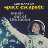 Les Baxter - Space Escapade Music Out Of The Moon - lp -