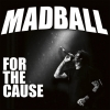 Madball - For The Cause - cd -