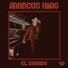 Marcus King Band - El Dorado - CD -
