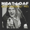 Meat Loaf - Boston Broadcasts 1985 - 2lp -