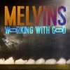 Melvins  - Working With God - LP -