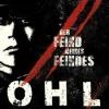 OHL - Der Feind Meines Feindes - LP -