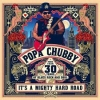 Popa Chubby - Its A Mighty Hard Road - CD -