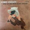 Robert Johnson - King Of The Delta Blues vol.1 - LP -