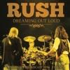 Rush - Dreaming Out Loud - 2cd -
