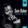Sam Baker - I Believe In You - cd -