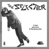 Selecter - Too Much Pressure - 40th.ann. LP + 7 inch -