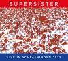 Supersister - Live In Scheveningen 1972- CD -