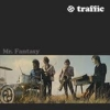 Traffic - Mr. Fantasy - lp -