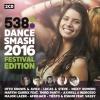 Various 538 Dance Smash Hits Festival Edition - 2CD -