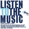Various Artist - Listen To The Music - cd -