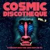 Various Artists - Cosmic Discotheque - Vol 3 - lp -