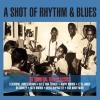 Various - A Shot Of Rhythm And Blues - 2CD -