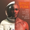 Various - Space Funk - 2LP + 7 inch -