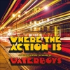Waterboys - Where The Action Is - 2cd -