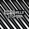 White Hills - Stop Mute Defeat - cd -
