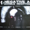 "Negative A – Double Negative 2x12"" €4,95"