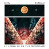 king Buffalo - Longing To Be The Mountain - LP -